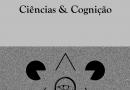 Está disponível online o Volume 21 (1), de Ciências & Cognição