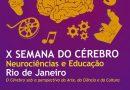 X Semana do Cérebro, no Rio de Janeiro