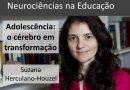 [Vídeo] Adolescência: o cérebro em transformação | Neurociência na Educação