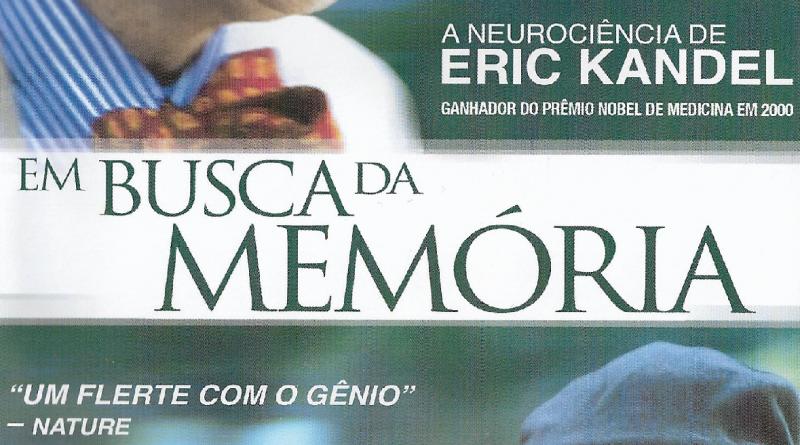 Em busca da memória: a neurociência de Eric Kandel (documentário legendado)