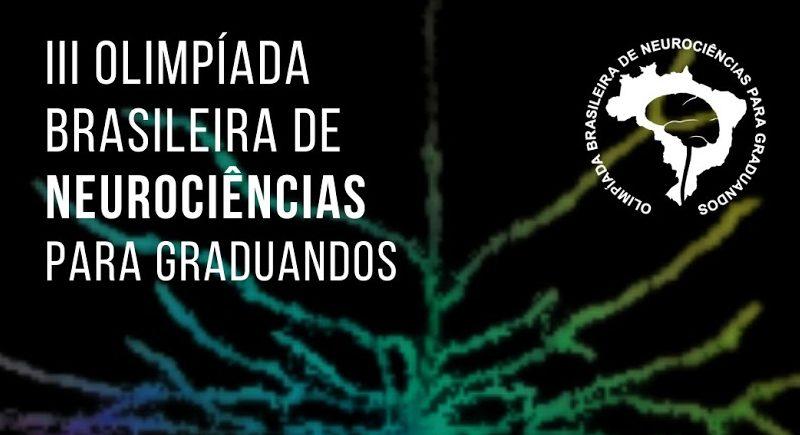 Inscrições abertas para a III Olimpíada Brasileira de Neurociências para Graduandos