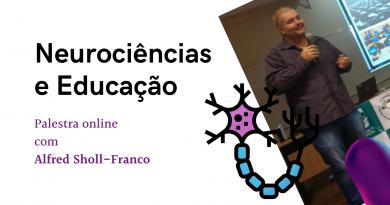 Palestra: Neurociências e Educação [Vídeo]