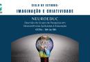 Ciclo de Estudos: Imaginação e Criatividade (2a. reunião) – Grupo de pesquisa Neuroeduc